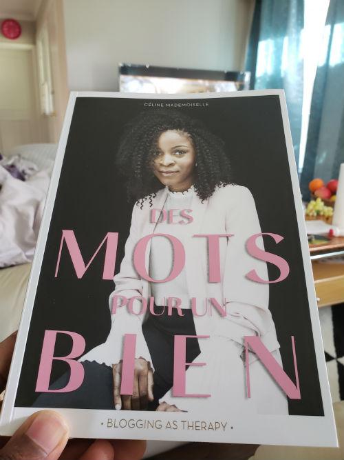 J'ai lu «Des Mots Pour Un Bien» , by Céline Mademoiselle