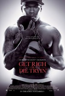 Get rich or Die trying'*