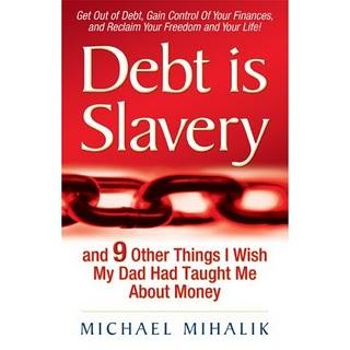 La dette c'est de l'esclavage…et neuf choses que j'aurais aimé apprendre de mes parents a propos de l'argent