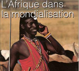 Quand est-ce que l'Afrique compte tirer profit de la mondialisation?